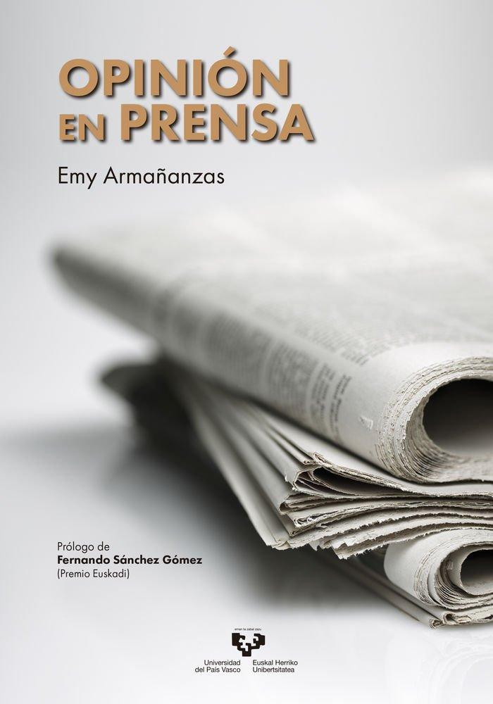 Opinión en prensa. Manual de periodismo de opinión (2016)